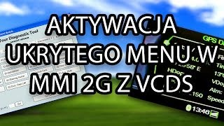 How To Enable Hidden Green Menu In Audi Mmi 2g (A4, A5, A6, A8, Q7