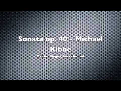 Sonata for Bass Clarinet and Piano, Op 40  Michael Kibbe