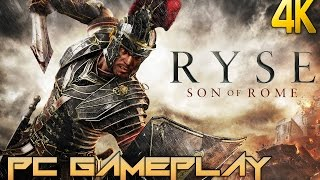 Ryse: Son of Rome 4K PC Gameplay [ULTRA HD] 2160p