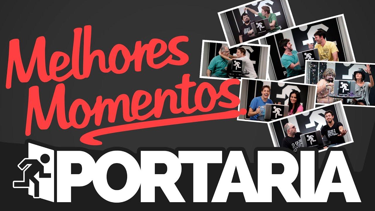 PORTARIA - MELHORES MOMENTOS