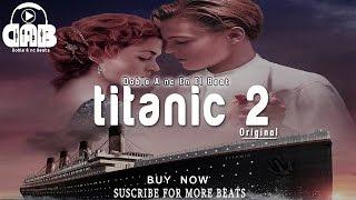 Titanic 2 - Instrumental De Rap Romantico Inspirador Triste 2016 [Doble A nc Beats]