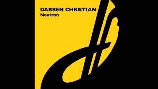 Darren Christian - Neutron (Original Mix)