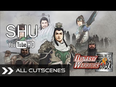 Dynasty Warriors 8 - DW8 All CG & Event Cutscenes (Shu Kingdom Part 1/2) English Dubbed HD 1080p