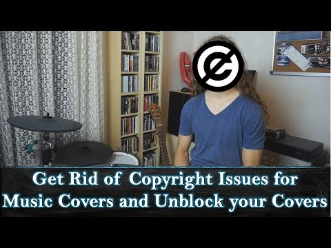 Get Rid of Copyright Issues for Music Covers and Methods to Unblock your Covers
