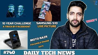 10YearChallenge SCAM?,Bird Box Challenge Ban,Vivo V12Pro,Moto Razr Foldable Phone,Plants On Moon 739
