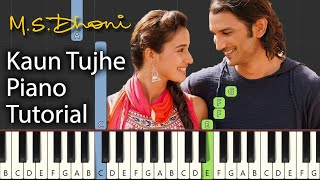 Kaun Tujhe Piano Tutorial Notes & MIDI | M.S. Dhoni: The Untold Story | Hindi Song