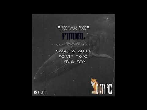 Tropar Flot - Finval (Sascha Audit Remix)