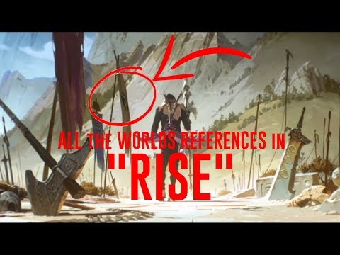 """ALL the WORLDS REFERENCES in """"RISE"""" (Worlds 2018 Song)"""