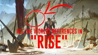 "ALL the WORLDS REFERENCES in ""RISE"" (Worlds 2018 Song)"