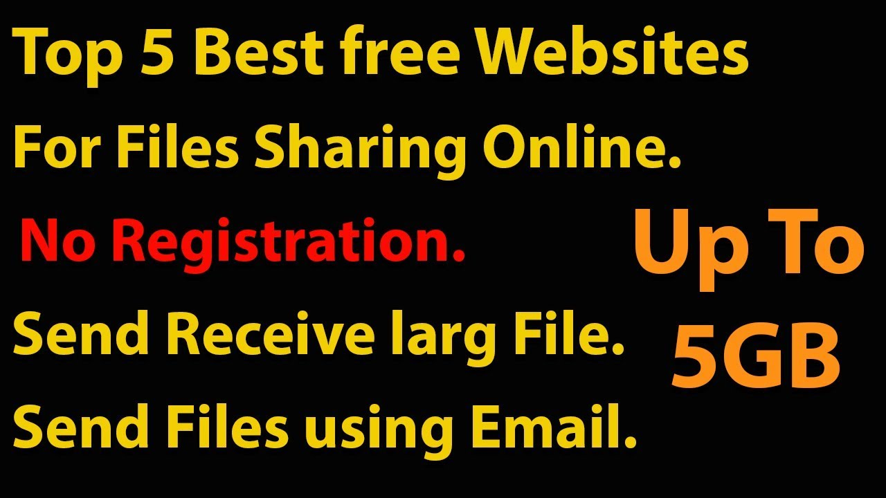 Top 5 Best File Sharing Websites To Share Large Files Online Youtube
