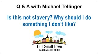 15 - Is this not slavery - having to work for free? Q&A with Michael Tellinger - ONE SMALL TOWN