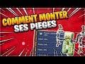 COMMENT MONTER SES PIEGES - FORTNITE SAUVER LE MONDE