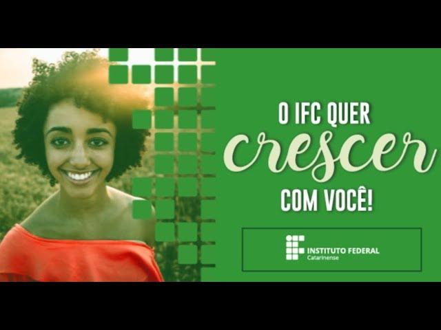 O IFC quer crescer com você!
