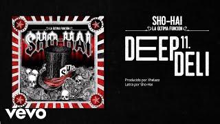 Sho-Hai - Deep Deli