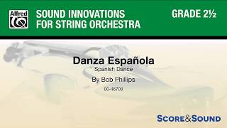 Danza Española, by Bob Phillips - Score & Sound