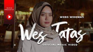 Woro Widowati - Wes Tatas (Official Music Video) | Layangan Sing Tatas Tondo Tresnoku Wes Pungkas
