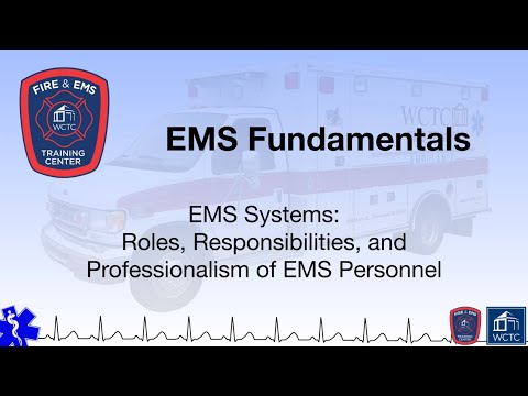 Paramedic 1 03 - EMS Systems: Roles, Responsibilities, and