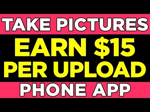 Earn Per Upload - Make Money Taking Pictures (Legit Apps)