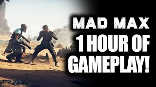 Mad Max 1 HOUR Gameplay Walkthrough Dev Series PART 1: Car Combat, Weapons! (PS4, Xbox One PC)