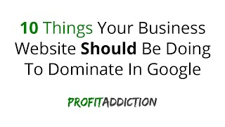 Small Business SEO Tips - 10 Things Your Business Website Should Be Doing(Small Business SEO Tips - 10 Things Your Business Website Should Be Doing To Dominate In Google http://www.profitaddiction.com/small-business-seo/ ..., 2016-02-08T19:42:28.000Z)