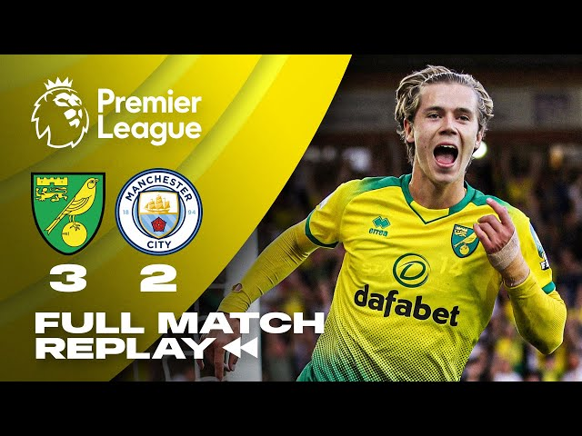 FULL MATCH REPLAY   Norwich City 3-2 Manchester City   14.09.19
