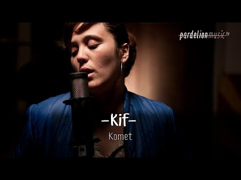 Kif - Komet (Live on PardelionMusic.tv) Travel Video