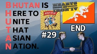 HoI4 - Road to 56 mod - Bhutan Is Here To Unite That Asian Nation Part 29 - Masters of the World END