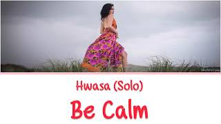 Download lagu HWASA of MAMAMOO solo BE CALM BECOMING NUMB color coded lyrics MP3