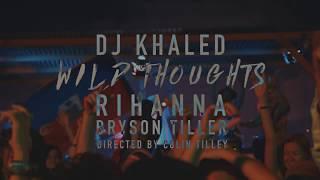 Download DJ khaled feat Rihanna & Bryson Tiller   Wild Thought Lyrics (Clean Version) MP3 song and Music Video