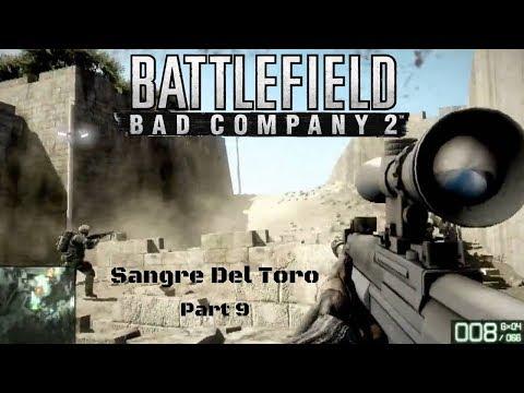 Battlefield Bad Company 2 - Part 9 Sangre Del Toro