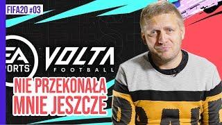 VOLTA - DLACZEGO NIE BĘDĘ W NIĄ GRAŁ? / FIFA20 #03