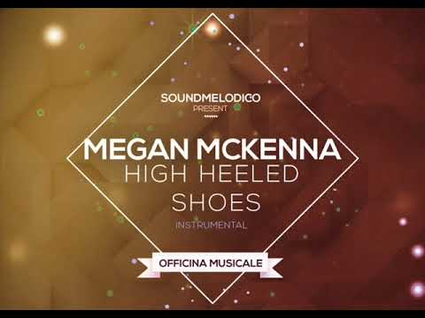 High Heeled Shoes Megan Lyrics