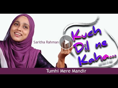 TUMHI MERE MANDIR - Saritha Rahman singing Lata Mangeshkar song