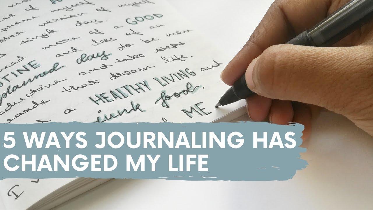 5 Ways Journaling Changed My Life