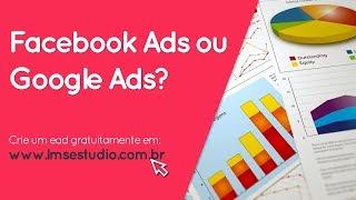 Facebook Ads ou Google Ads, qual o melhor para vender cursos online? #dica10