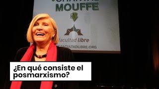 ¿En qué consiste el posmarxismo?   Chantal Mouffe