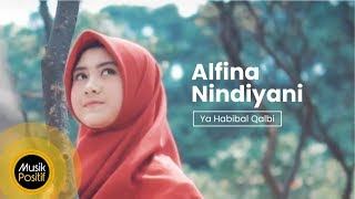 Alfina Nindiyani - Ya Habibal Qalbi ( Music Video) || Musik Positif