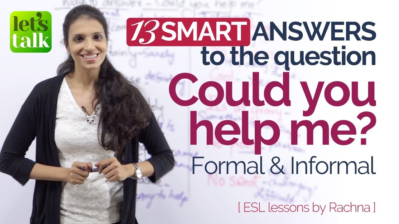 Smart ways to answer – Could You Help Me? – English Speaking Lessons to speak fluently.