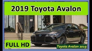 AVALON 2019 : 2019 Toyota Avalon Hybrid Review #avalon2019