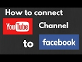 How to connect facebook to YouTube