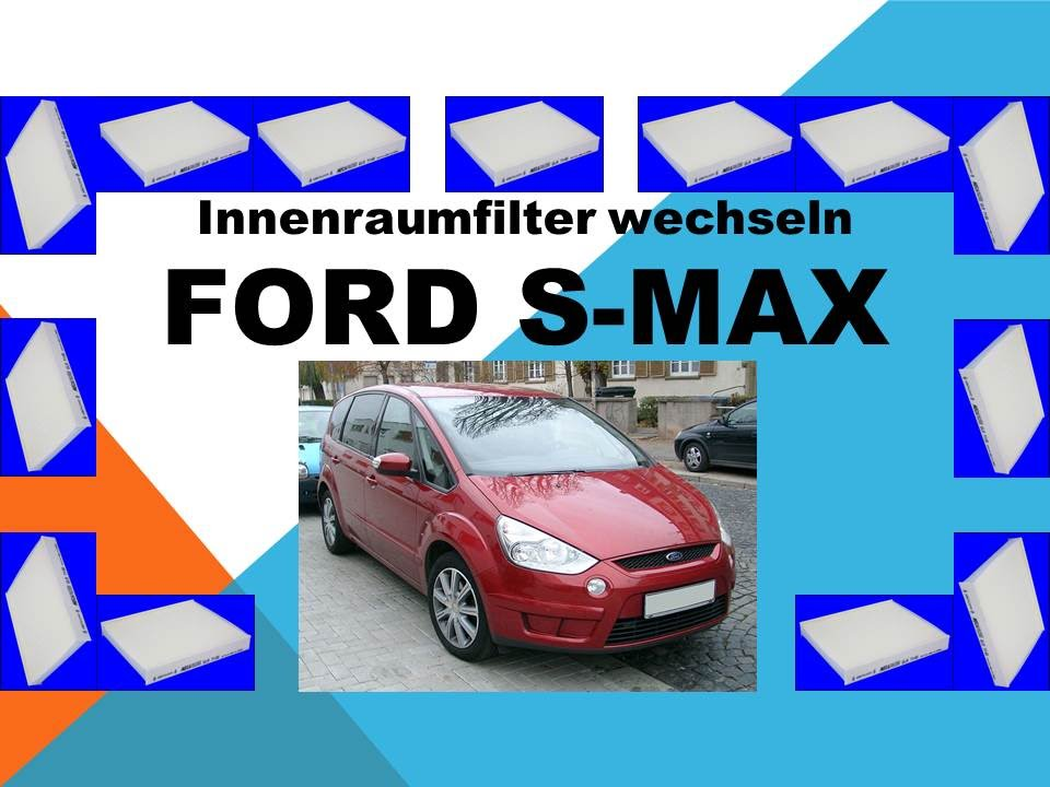 ford s max innenraumfilter wechseln youtube