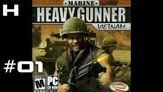 Marine Heavy Gunner Vietnam Walkthrough Part 01