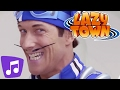 Lazy Town  Songs   No Ones Lazy In Lazy Town   Lazy Town Music