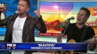 American Idol finalist David Hernandez performs 'Beautiful'