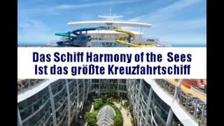 Das Größte Kreuzfahrtschiff ,,Harmony of Sees,,