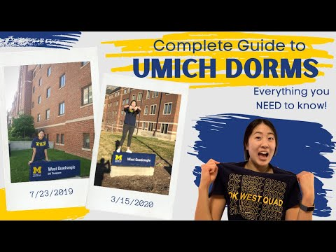 COMPLETE GUIDE TO UMICH DORMS