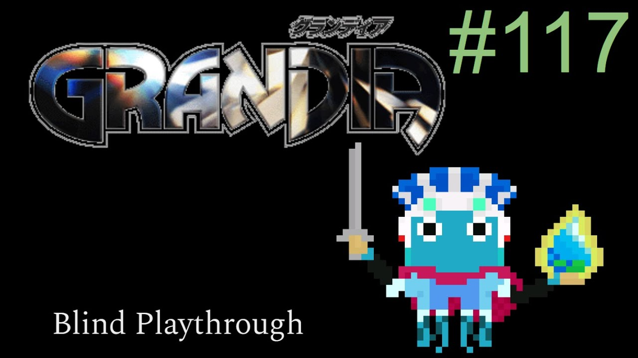 Grandia Blind Playthrough Part 117 FINALE