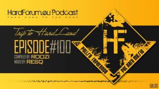 Episode#100 - ResQ @ HardForum.eu Podcast - Compiled by ROoZi