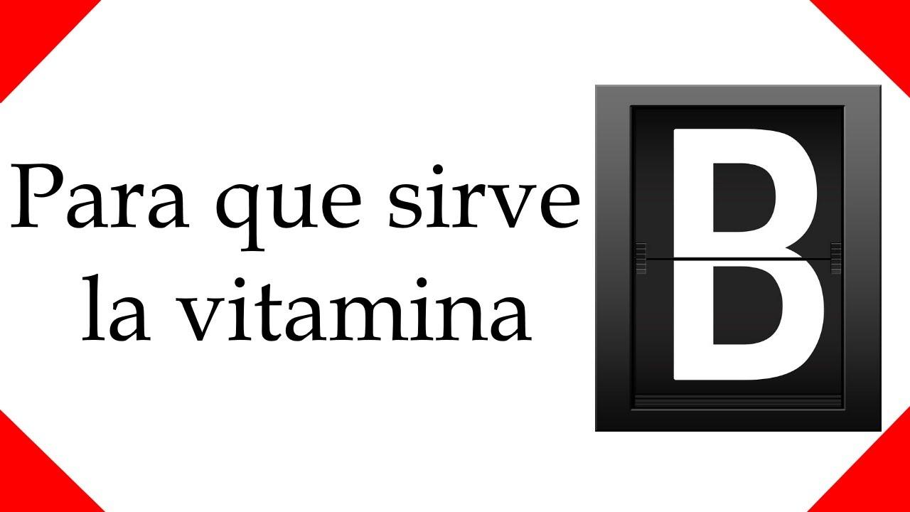 para que sirve la vitamina B - YouTube
