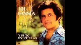 Joe Dassin - Y si no existieras